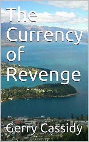 The Currency of Revenge