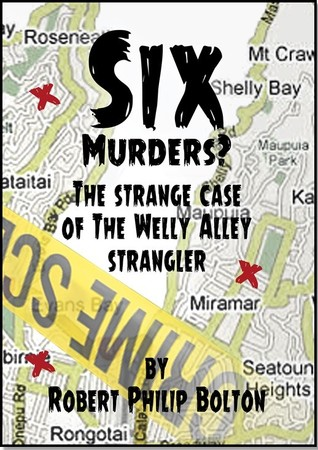 Six Murders?: The Strange Case of the Welly Alley Strangler