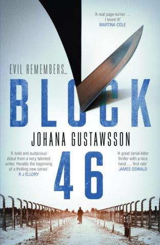 Block 46 a novel by Johana Gustawsson