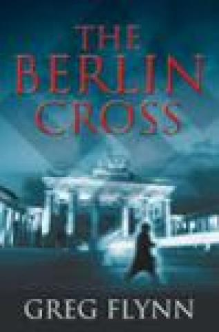 The Berlin Cross