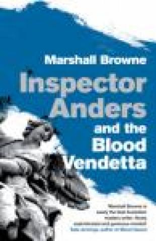 Inspector Anders and the Blood Vendetta