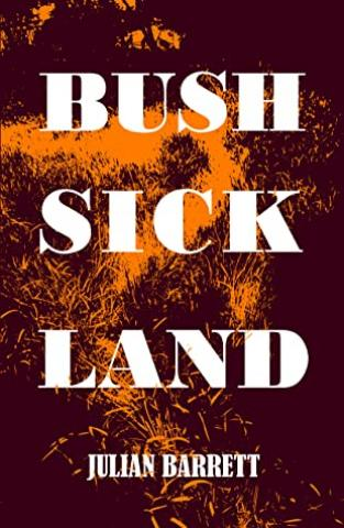 Bush Sick Land
