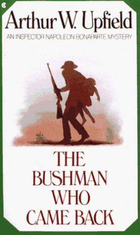 The Bushman Who Came Back