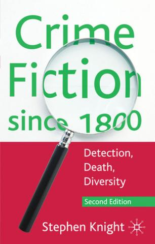 Crime Fiction Since 1800: Detection Death Diversity