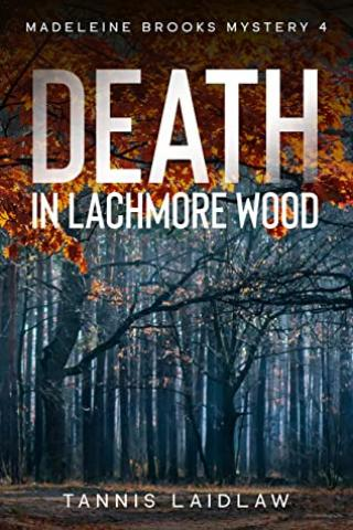 Death in Lachmore Wood
