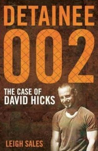 Detainee 002, The Case of David Hicks