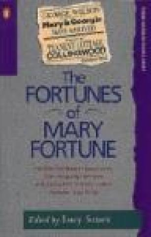The Fortunes of Mary Fortune