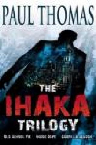 The Ihaka Trilogy