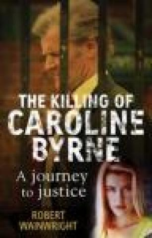 The Killing of Caroline Byrne
