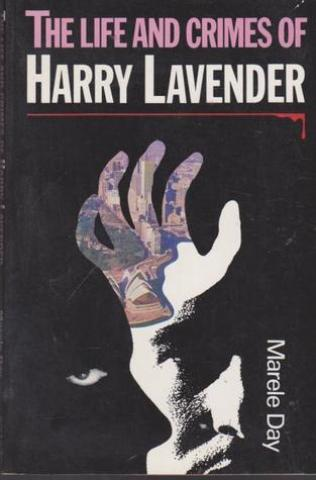 The Life and Crimes of Harry Lavendar