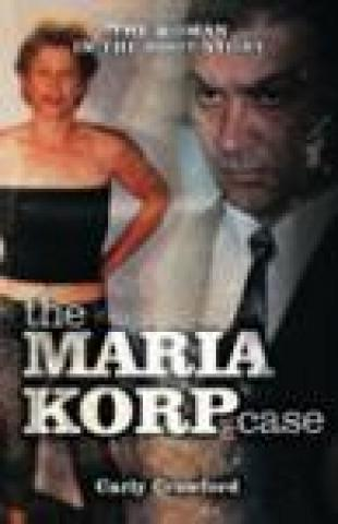 The Maria Corp Case