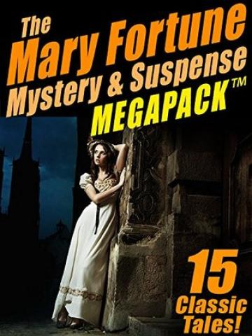 The Mary Fortune Mystery & Suspense Megapack