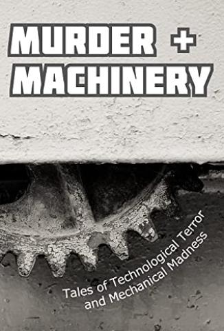 Murder & Machinery