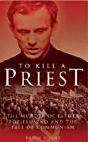 Reasons Of State: To Kill A Polish Priest