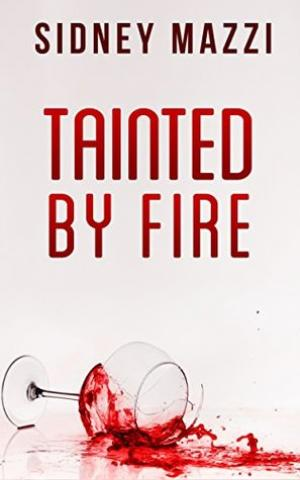 Tainted by Fire
