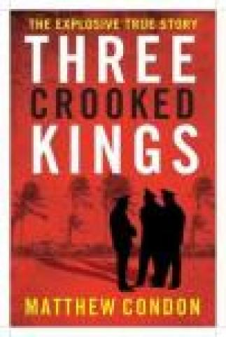 Three Crooked Kings