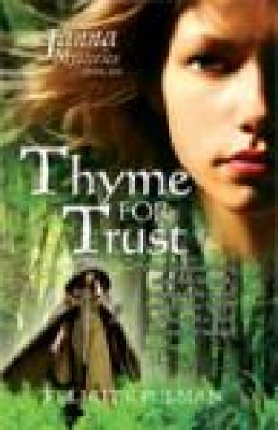 Thyme For Trust