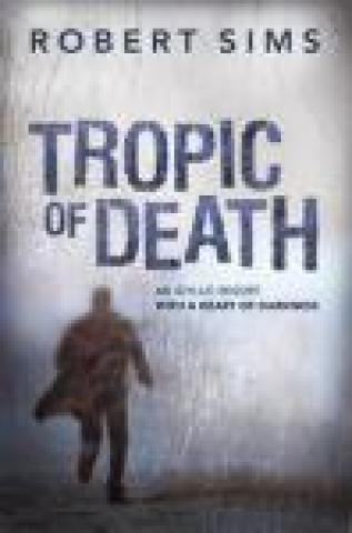 Tropic of Death