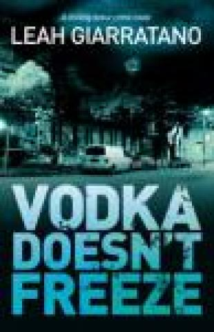Vodka Doesn't Freeze