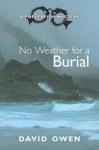 No Weather for a Burial