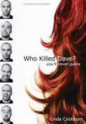 Who Killed Dave?