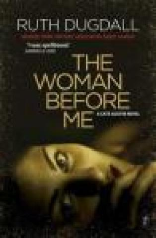 The Woman Before Me