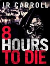 8 Hours to Die