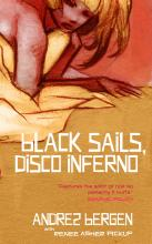 Black Sails Disco Inferno