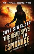 The Dead Spy's Guide to Espionage