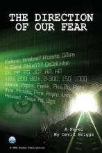 The Direction of our Fear