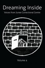 Dreaming Inside: Voices from Junee Correctional Centre Volume 4