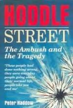Hoddle Street: The Ambush and the Tragedy