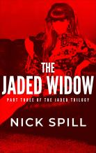 The Jaded Widow