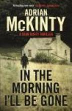 In the Morning I'll be Gone