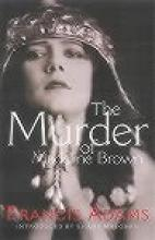 The Murder of Madeline Brown