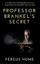 Professor Brankel's Secret: A Psychological Story