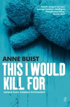 This I Would Kill For
