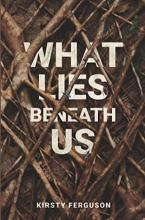 What Lies Beneath Us