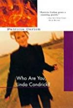 Who Are You Linda Condrick?