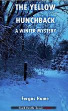 The Yellow Hunchback: A Winter Mystery